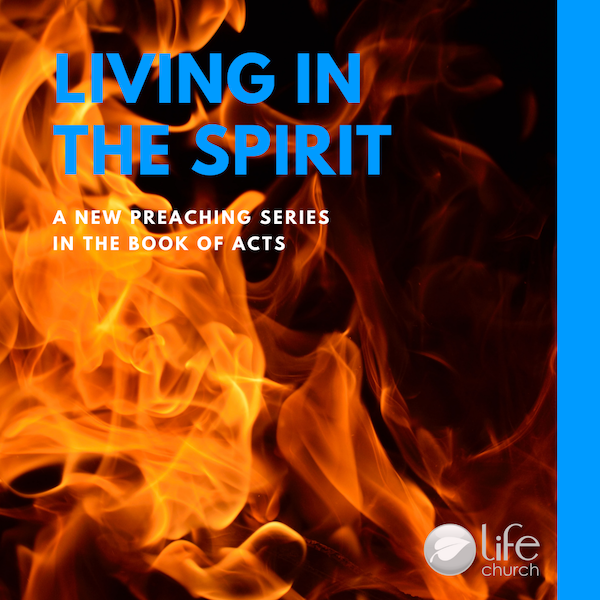 Our current preaching series, Living in the Spirit.